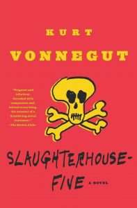 Slaughterhouse-Five is easily one of the best Kurt Vonnegut books.