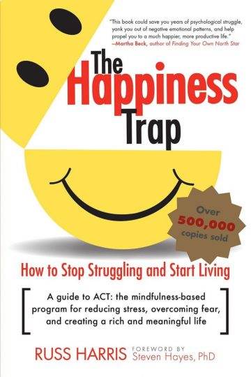 The Happiness Trap (Russ Harris)