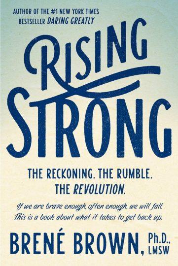 Rising Strong (Brené Brown)