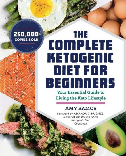 The Complete Ketogenic Diet for Beginners (Amy Ramos)