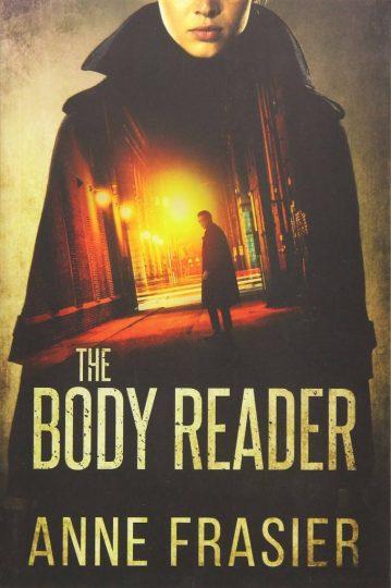 The Body Reader (Anne Frasier)