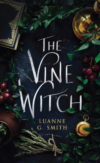 he Vine Witch (Luanne G. Smith)