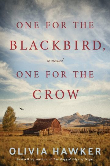 One for the Blackbird, One for the Crow (Olivia Hawker)