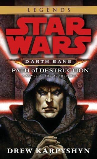 Darth Bane: Path of Destruction by Drew Karpyshyn