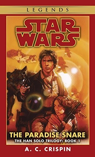 Han Solo Trilogy by A.C. Crispin